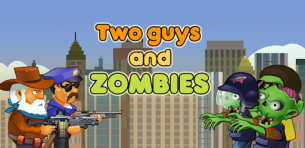 Two guys & Zombies